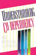 Understanding Co-Dependency