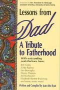 Lessons from Dad A Tribute to Fatherhood