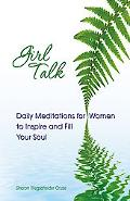 Girl Talk Daily Reflections for Women of All Ages
