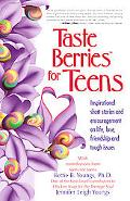 Taste Berries for Teens Inspirational Short Stories and Encouragement on Life, Love, Friends...