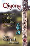 Qigong Essence of the Healing Dance