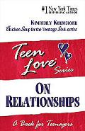On Relationships A Book for Teenagers
