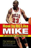 How to Be Like Mike Life Lessons from Basketball's Best