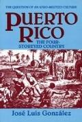 Puerto Rico The Four Storeyed Country and Other Essays