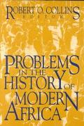 Problems in the History of Modern Africa