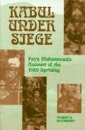 Kabul Under Siege An Inside Account of the 1929 Uprising