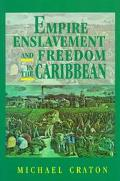 Empire Enslavement and Freedom in the Caribbean