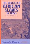 Revolt of African Slaves in Iraq