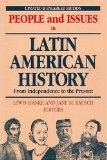 People and Issues in Latin American History From Independence to the Present