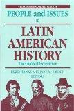 People and Issues in Latin American History: The Colonial Experience