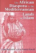 African Diaspora in the Mediterranean Lands of Islam