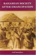 Bahamian Society After Emancipation