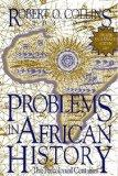 Problems In African History: The Precolonial Centuries (v. 1)