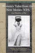 Women's Tales from the New Mexico Wpa LA Diabla a Pie