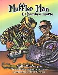 Muffler Man/El Hombre Mofle