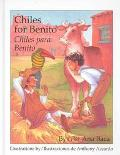 Chiles for Benito/Chiles Para Benito