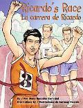Ricardo's Race/ La Carrera De Ricardo