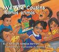 Somos Primos/ We Are Cousins