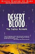 Desert Blood The Jurez Murders
