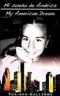 Mi Sueno de America/My American Dream