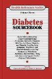 Diabetes Sourcebook: Basic Information About Insulin-Dependent and Noninsulin-Dependent Diab...