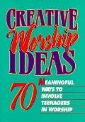 Creative Worship Ideas