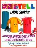 Snip-And-Tell Bible Stories