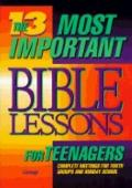 13 Most Important Bible Lessons for Teenagers