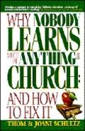 Why Nobody Learns Much of Anything at Church And How to Fix It