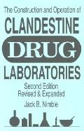 Construction and Operation of Clandestine Drug Laboratories