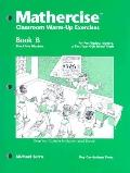 Mathercise Classroom Warm-Up Exercises Book B