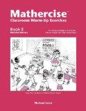 Mathercise Classroom Warm-Up Exercises For Advanced Algebra, Pre-Calculus, Third or Fourth-Y...