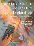 Advanced Algebra Through Data Exploration A Graphing Calculator Approach