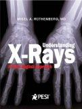 Understanding X-Rays: A Plain English Approach