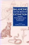 Balancing on the Brink of Extinction: Endangered Species Act and Lessons for the Future - Ka...