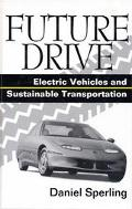 Future Drive Electric Vehicles and Sustainable Transportation