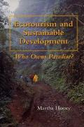 Ecotourism and Sustainable Development Who Owns Paradise?