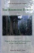 Redwood Forest History, Ecology, and Conservation of the Coastal Redwoods