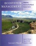 Ecosystem Management Instructor's Manual: Adaptive Community-Based Conservation
