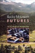Rocky Mountain Futures An Ecological Perspective