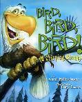 Bird, Bird, Bird! A Chirping Chant