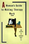 Woman's Guide to Making Therapy Work