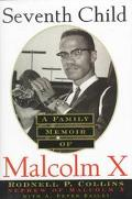 Seventh Child A Family Memoir of Malcolm X