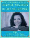 Marianne Williamson on Hope and Happiness