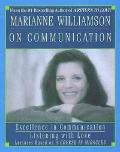 Marianne Williamson on Communication