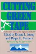 Cutting Green Tape Toxic Pollutants, Environmental Regulation and the Law
