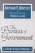 Process of Government A Study of Social Pressures