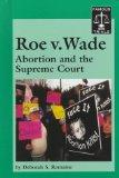 Roe V. Wade Abortion and the Supreme Court