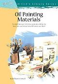 Oil Painting Materials and Their Uses
