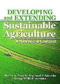 Developing And Extending Sustainable Agriculture A New Social Contract